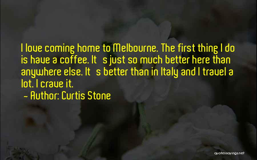 Love And Travel Quotes By Curtis Stone