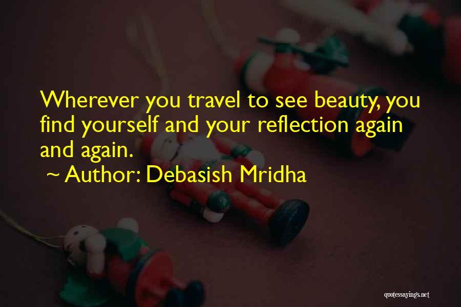 Love And Travel Quotes By Debasish Mridha
