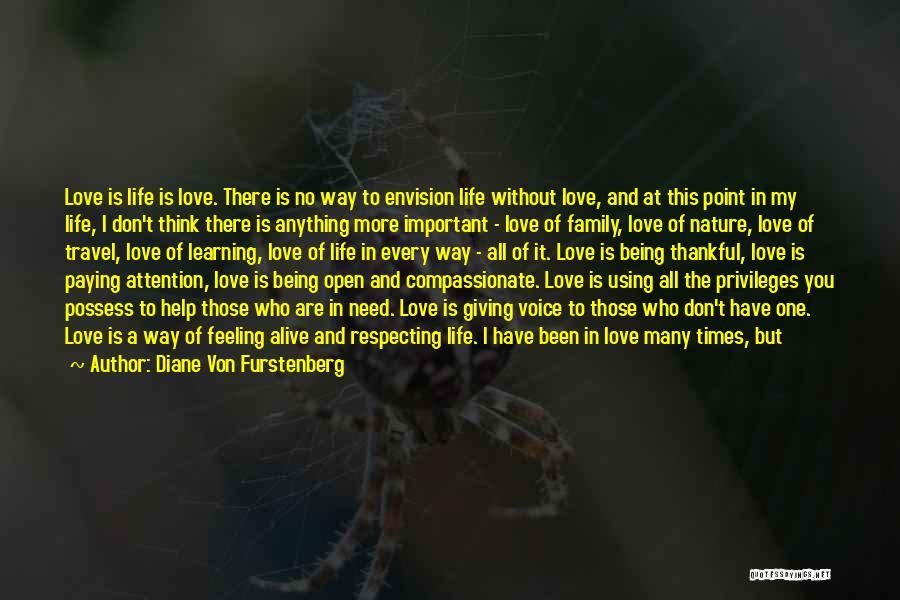 Love And Travel Quotes By Diane Von Furstenberg