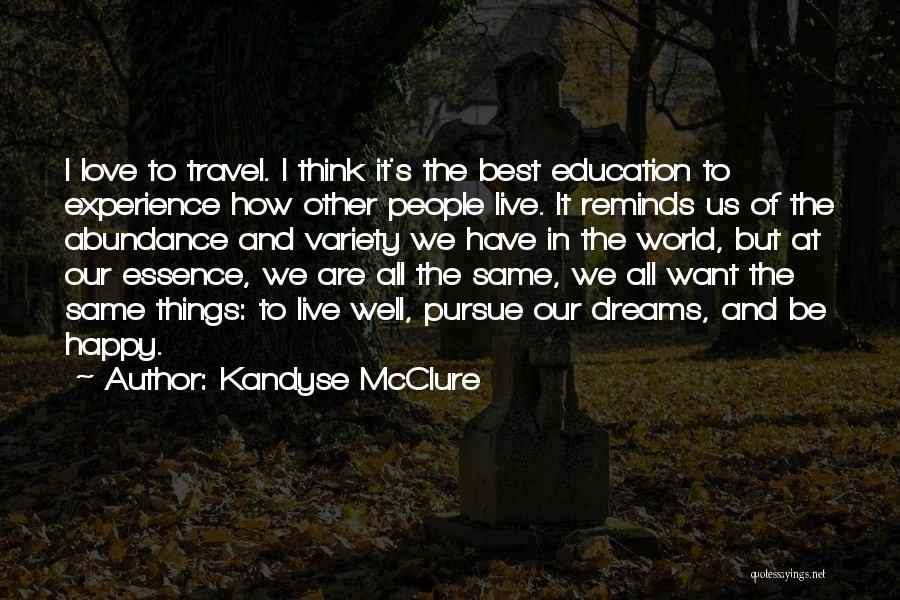 Love And Travel Quotes By Kandyse McClure