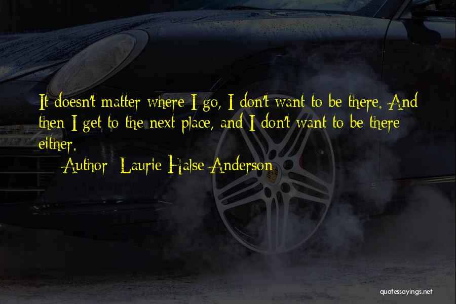 Love And Travel Quotes By Laurie Halse Anderson