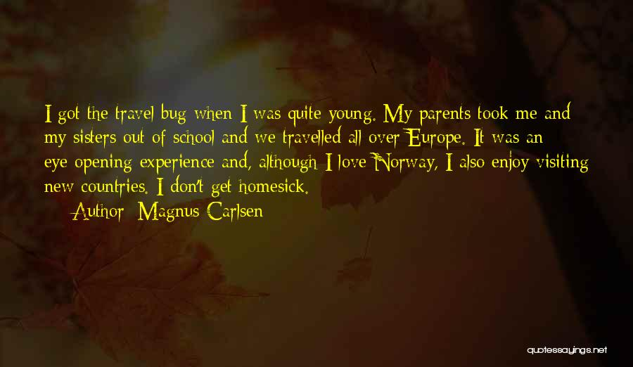 Love And Travel Quotes By Magnus Carlsen