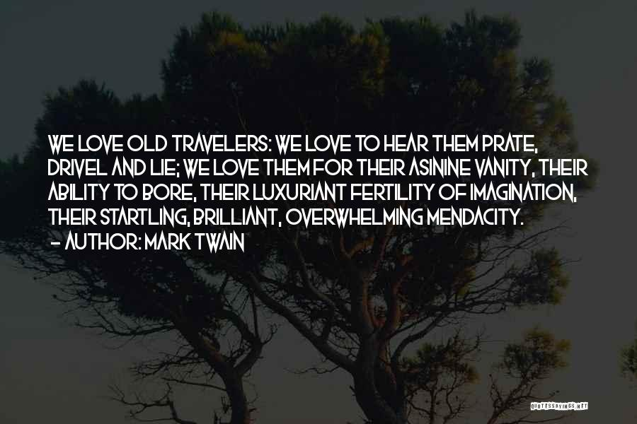 Love And Travel Quotes By Mark Twain