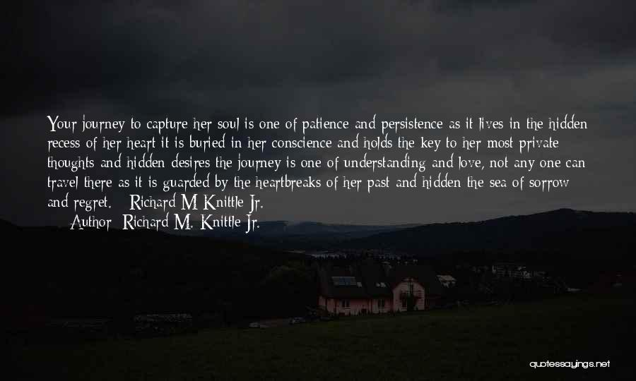 Love And Travel Quotes By Richard M. Knittle Jr.