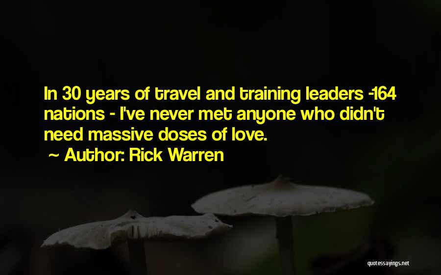 Love And Travel Quotes By Rick Warren