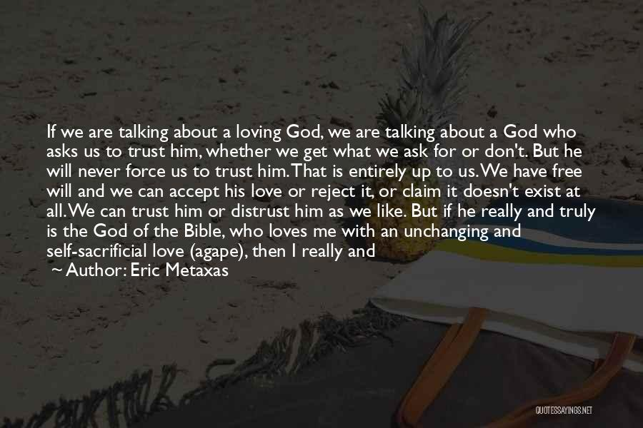 Love And Trusting Someone Quotes By Eric Metaxas