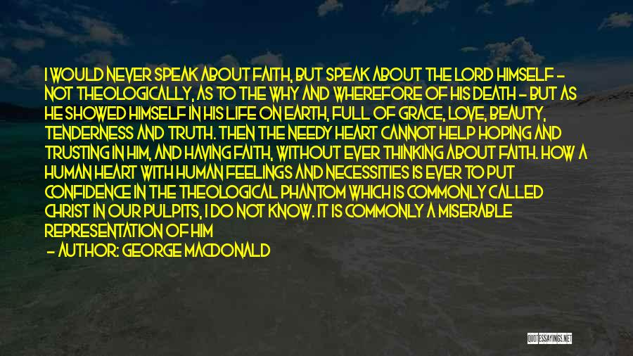 Love And Trusting Someone Quotes By George MacDonald