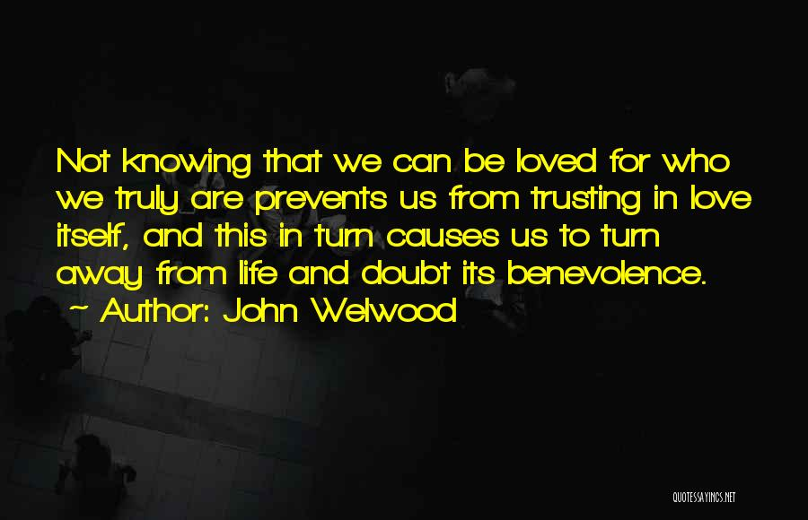 Love And Trusting Someone Quotes By John Welwood