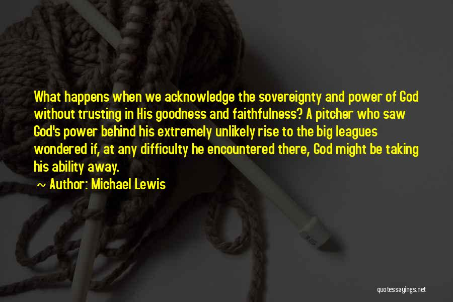Love And Trusting Someone Quotes By Michael Lewis