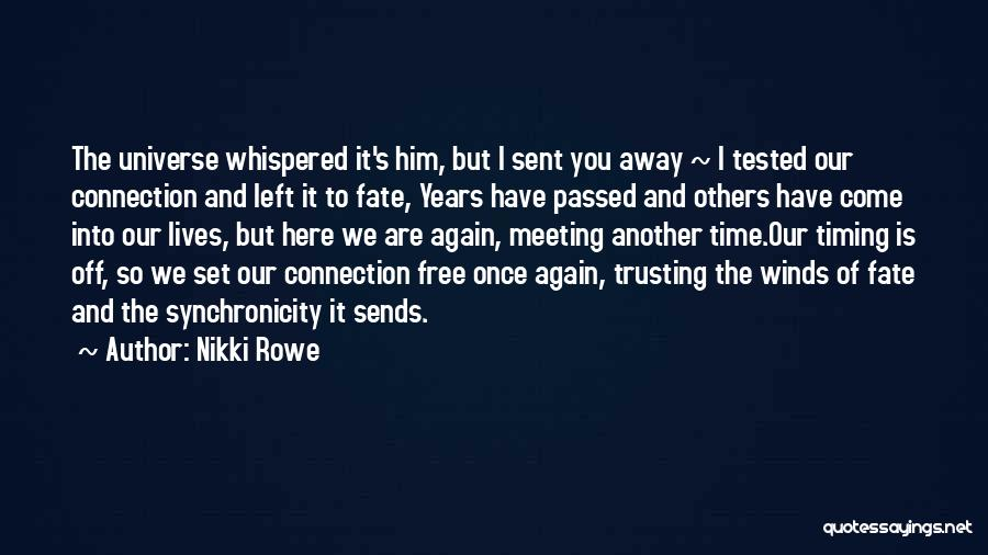 Love And Trusting Someone Quotes By Nikki Rowe