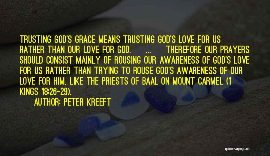 Love And Trusting Someone Quotes By Peter Kreeft
