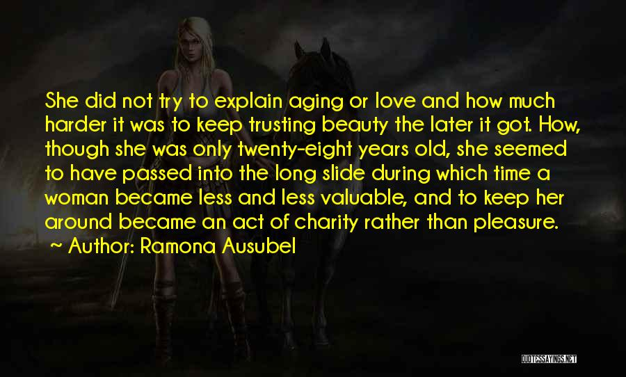 Love And Trusting Someone Quotes By Ramona Ausubel