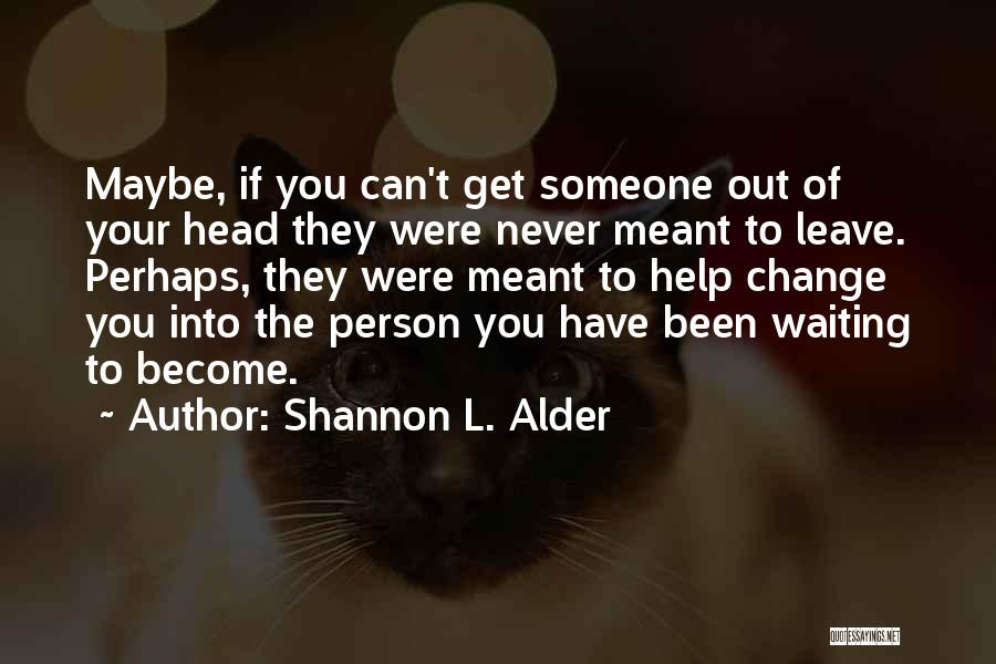 Love And Trusting Someone Quotes By Shannon L. Alder