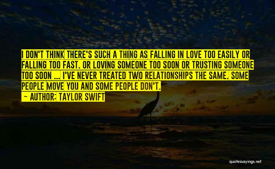 Love And Trusting Someone Quotes By Taylor Swift