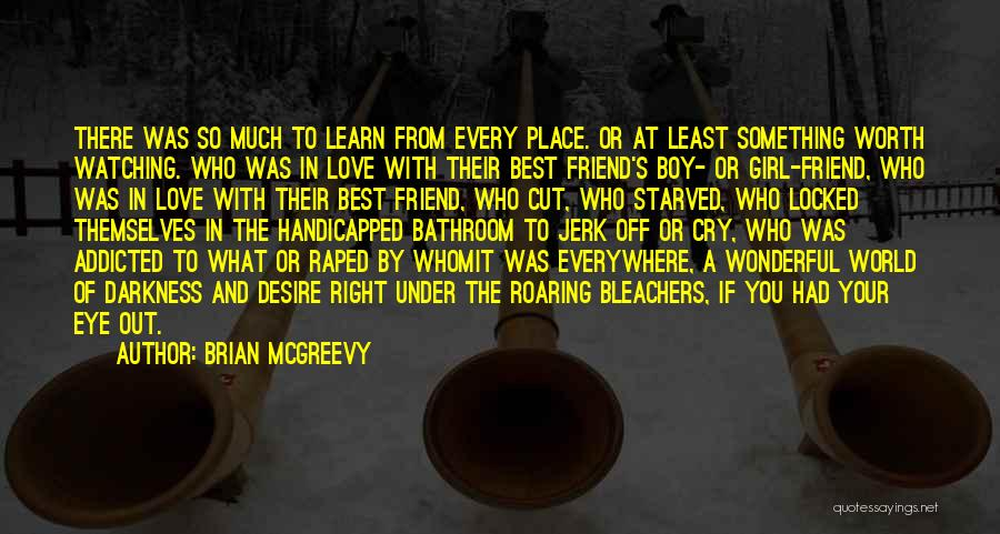 Love And Your Best Friend Quotes By Brian McGreevy