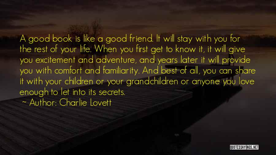 Love And Your Best Friend Quotes By Charlie Lovett