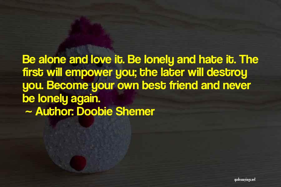 Love And Your Best Friend Quotes By Doobie Shemer