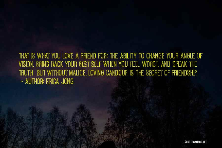 Love And Your Best Friend Quotes By Erica Jong