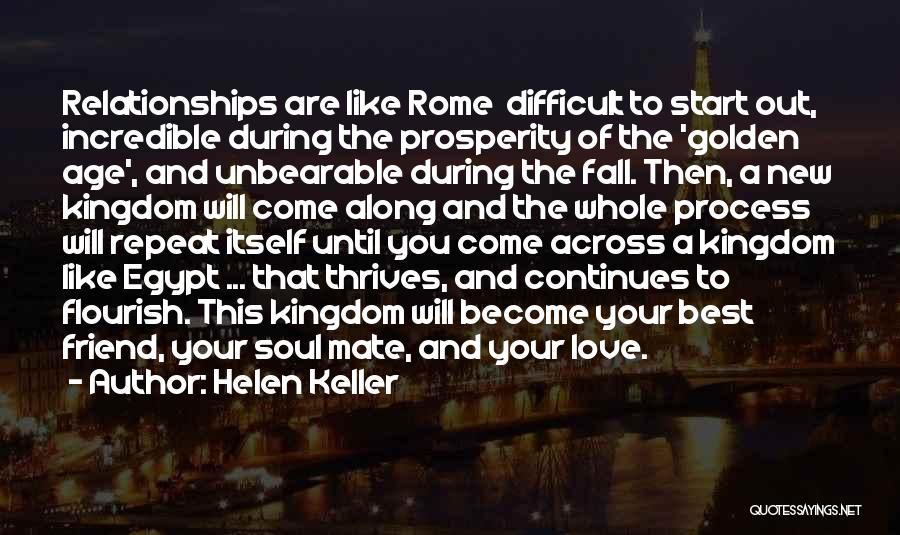 Love And Your Best Friend Quotes By Helen Keller