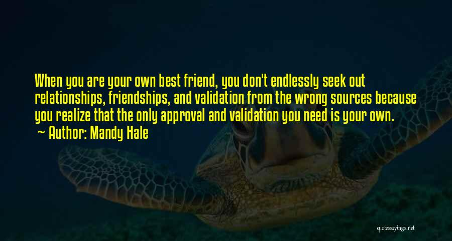 Love And Your Best Friend Quotes By Mandy Hale