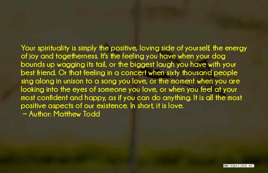 Love And Your Best Friend Quotes By Matthew Todd