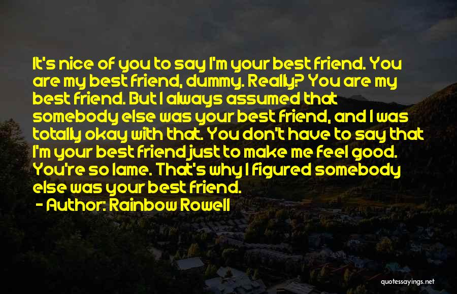 Love And Your Best Friend Quotes By Rainbow Rowell