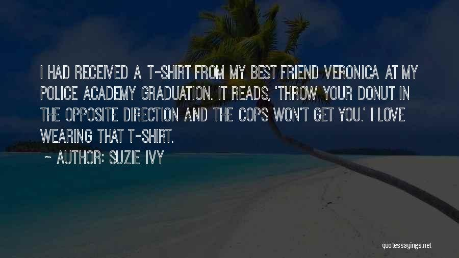 Love And Your Best Friend Quotes By Suzie Ivy