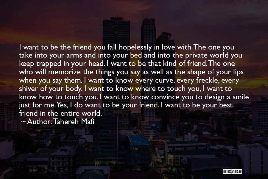 Love And Your Best Friend Quotes By Tahereh Mafi