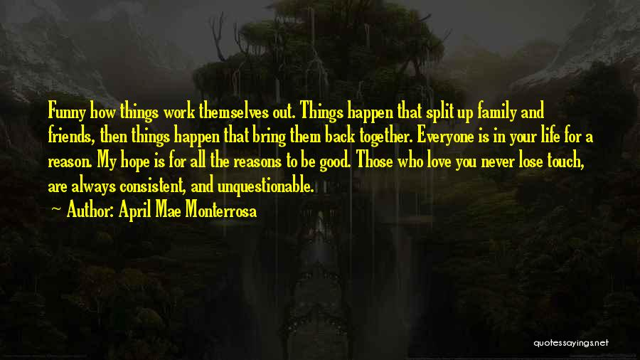 Love Back Together Quotes By April Mae Monterrosa