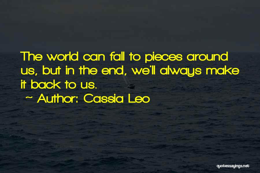 Love Back Together Quotes By Cassia Leo