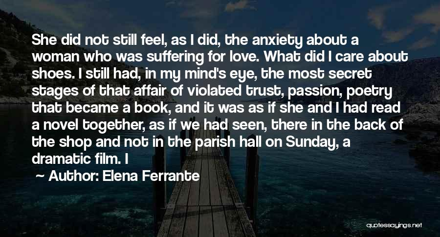 Love Back Together Quotes By Elena Ferrante