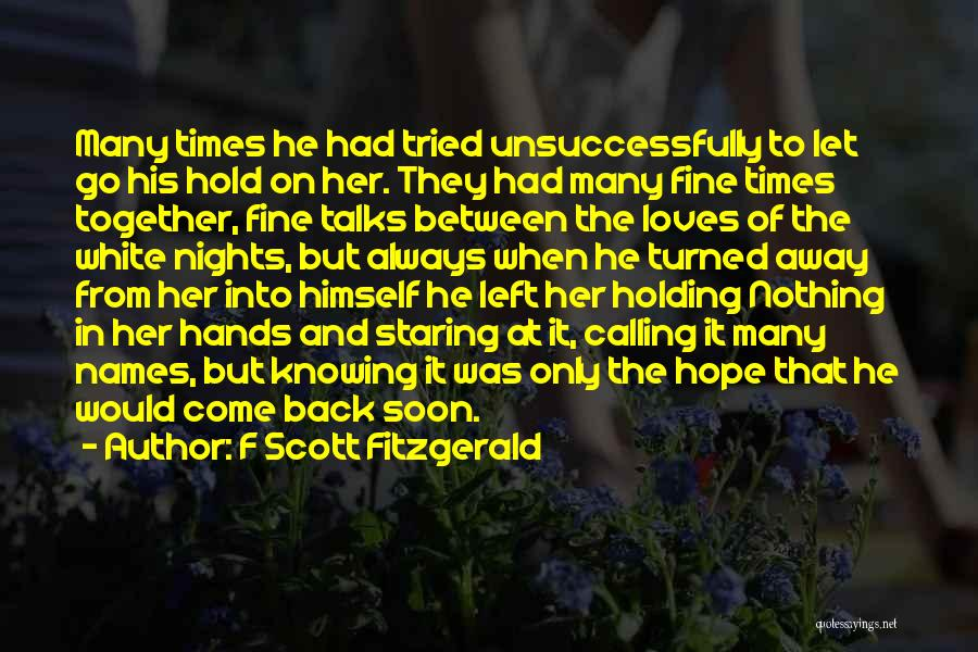 Love Back Together Quotes By F Scott Fitzgerald