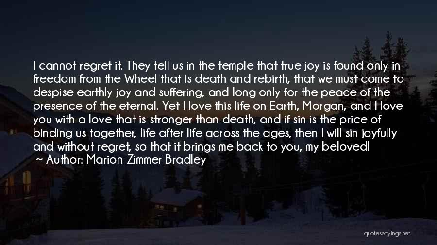 Love Back Together Quotes By Marion Zimmer Bradley