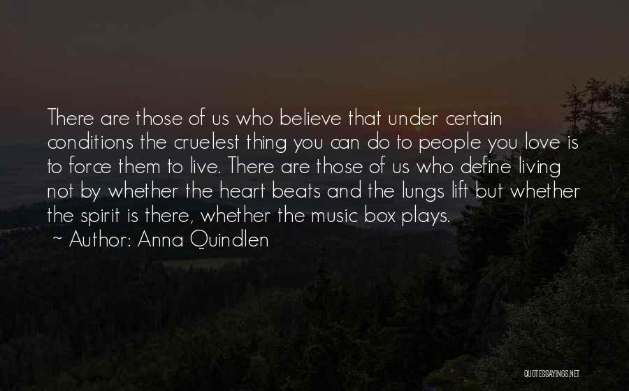 Love Beats Quotes By Anna Quindlen