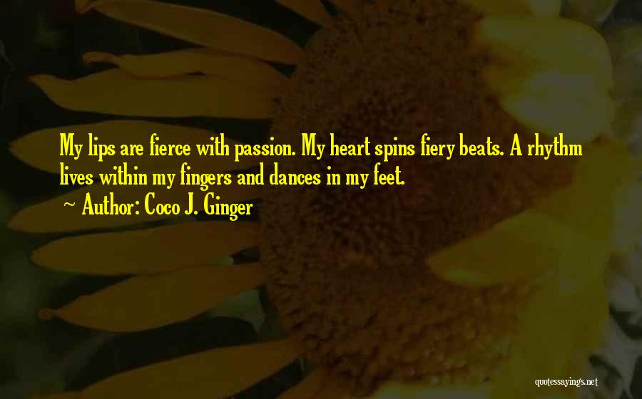 Love Beats Quotes By Coco J. Ginger