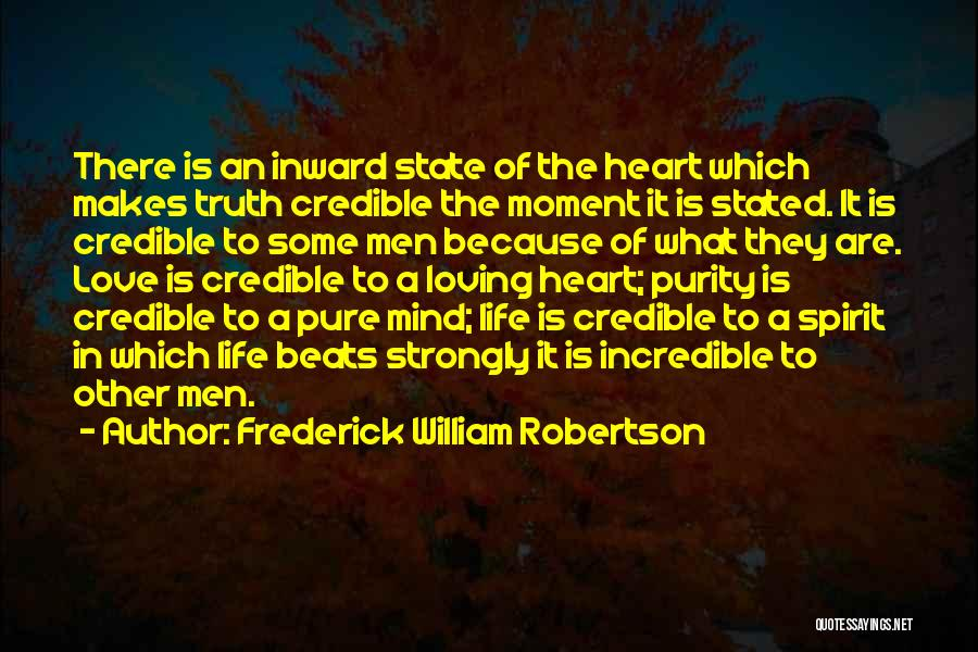 Love Beats Quotes By Frederick William Robertson