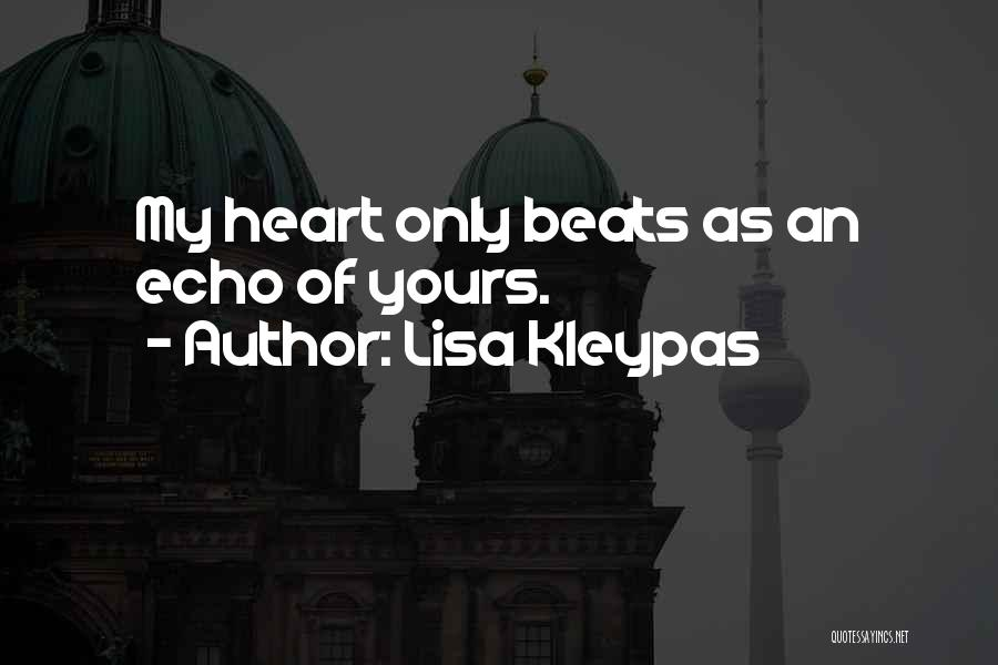 Love Beats Quotes By Lisa Kleypas