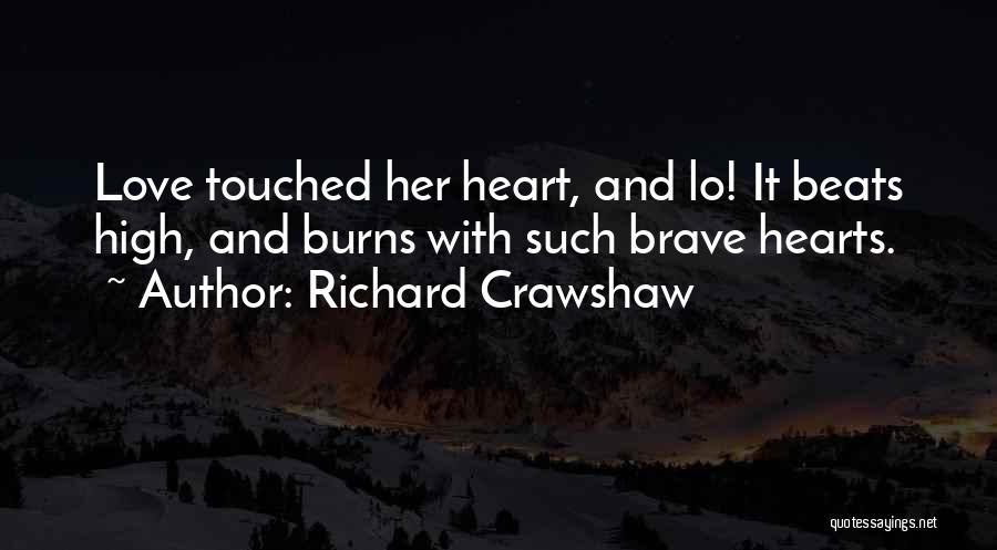 Love Beats Quotes By Richard Crawshaw