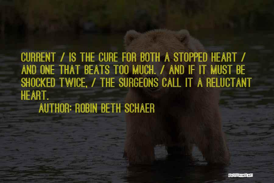 Love Beats Quotes By Robin Beth Schaer