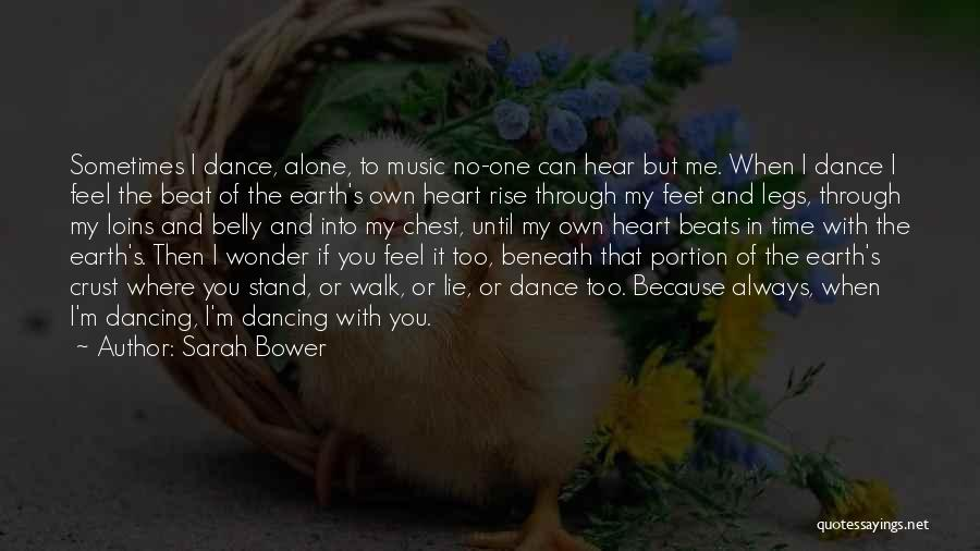 Love Beats Quotes By Sarah Bower