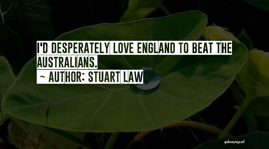 Love Beats Quotes By Stuart Law