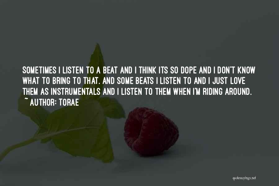 Love Beats Quotes By Torae