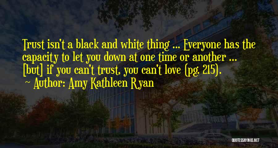 Love Black And White Quotes By Amy Kathleen Ryan