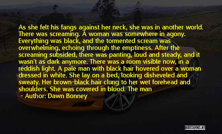 Love Black And White Quotes By Dawn Bonney