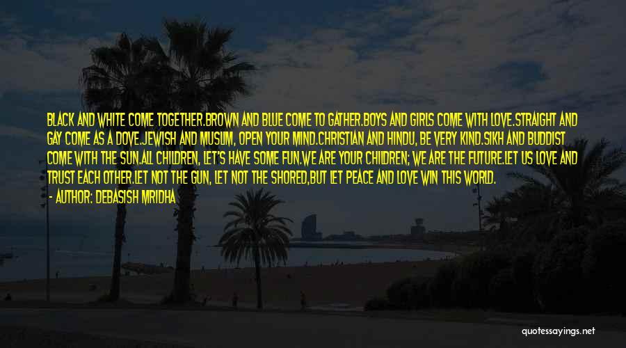 Love Black And White Quotes By Debasish Mridha