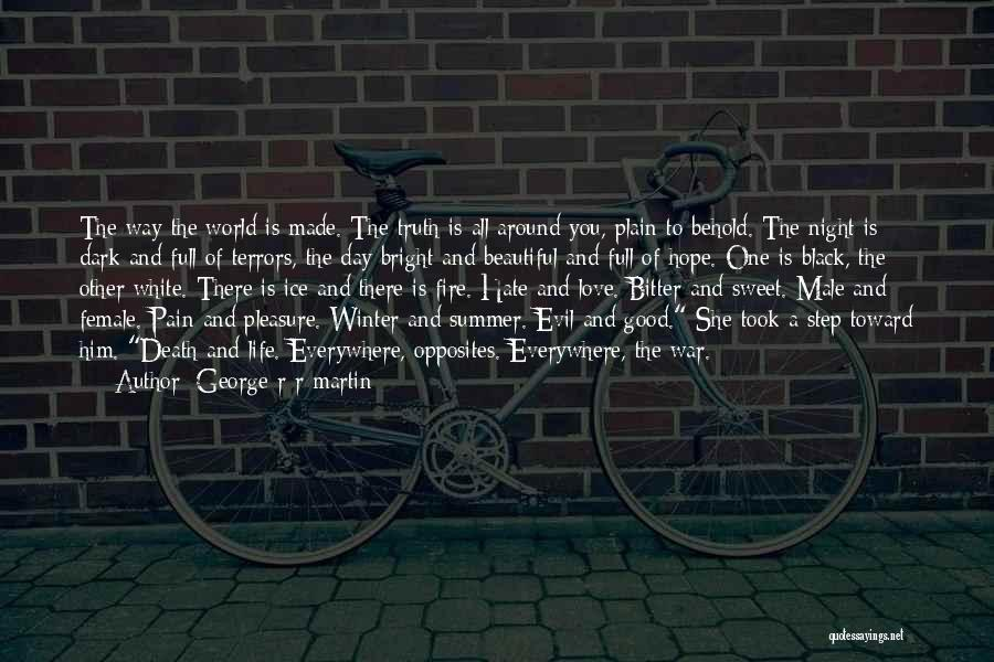 Love Black And White Quotes By George R R Martin