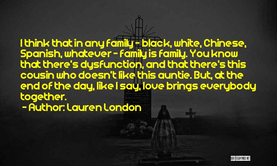 Love Black And White Quotes By Lauren London