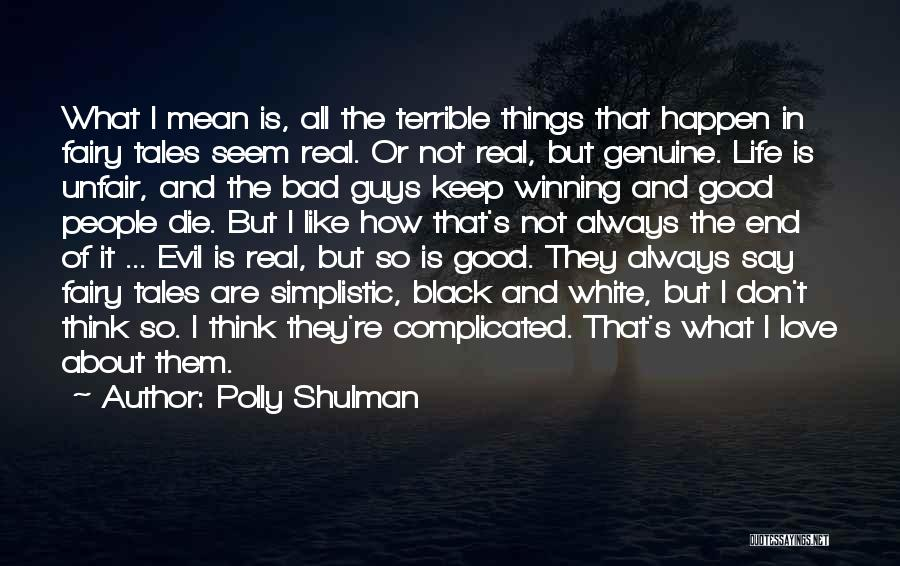 Love Black And White Quotes By Polly Shulman