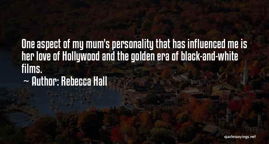 Love Black And White Quotes By Rebecca Hall