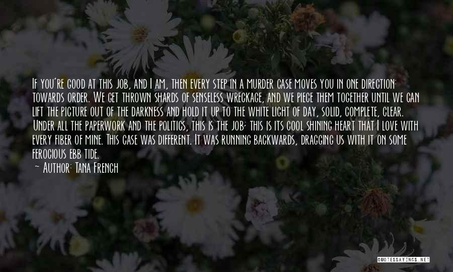 Love Black And White Quotes By Tana French